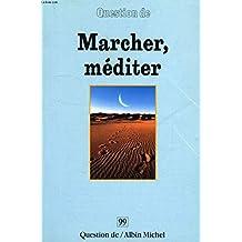 Marcher, mediter #99