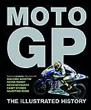Ultimate History of MotoGP by Michael Scott (2008-10-06)