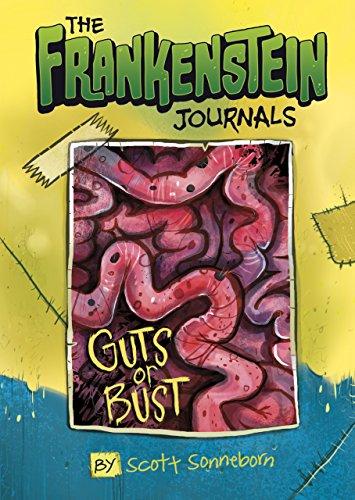 The Frankenstein Journals: Guts or Bust