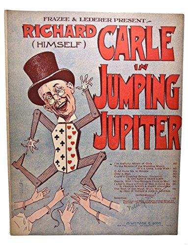 FRAZEE & LEDERER PRESENT RICHARD CARLE IN JUMPING JUPITER - To The Strains Of That Wedding March (It's A Log, Long Walk.) SHEET MUSIC