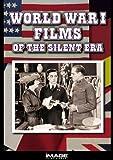 World War I Films of the Silent Era by Charles Ogle