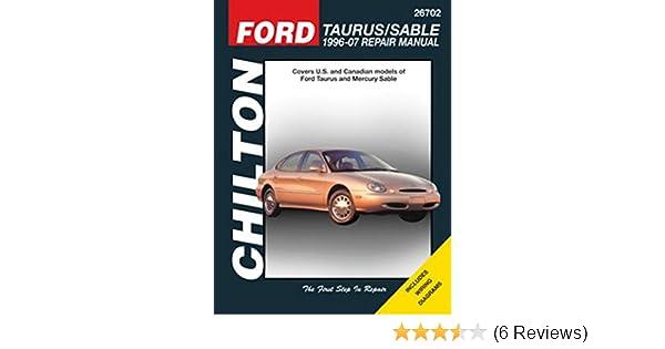 amazon com chilton ford taurus sable 1996 2007 repair manual 26702 rh amazon com 1996 Ford Taurus 1996 Ford Taurus