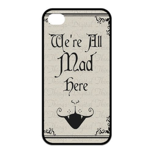Alice in Wonderland We're all mad here Unique Apple Iphone 4 4S Durable Hard Plastic Case Cover Personalized Treasure - Minion Costume Diy