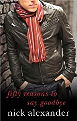 50 Reasons to Say Goodbye: Book 1 in the Fifty Reasons Series (50 Reasons Series)
