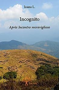 Incognito par Ioana L.