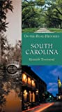 South Carolina (On-The-Road Histories)