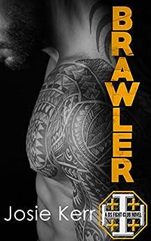 Brawler (DS Fight Club Book 4) by [Kerr, Josie]