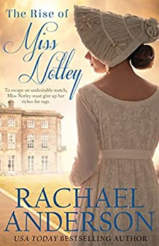 The Rise of Miss Notley (Tanglewood Book 2) by [Anderson, Rachael]