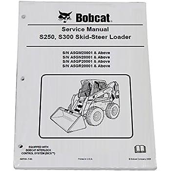 bobcat s250 s300 skid steer complete shop service manual - part number #  6987039