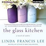 The Glass Kitchen | Linda Francis Lee