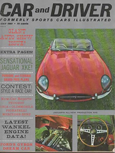 1961 61 May CAR AND DRIVER Magazine (Features: Road Test on Oldsmovile F-85 & Renault Gordini, + Giant Auto Show Issue, Jaguar XKE, & Peugoeot -