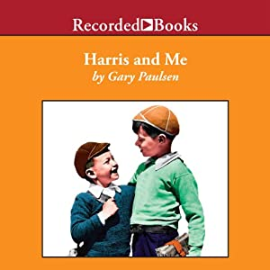 Harris and Me: A Summer Remembered Audiobook by Gary Paulsen Narrated by Barbara Caruso