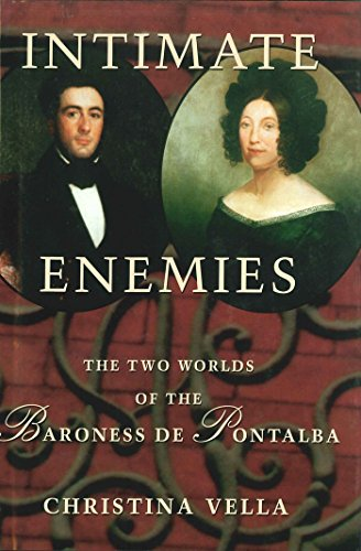 (Intimate Enemies: The Two Worlds of Baroness de Pontalba)