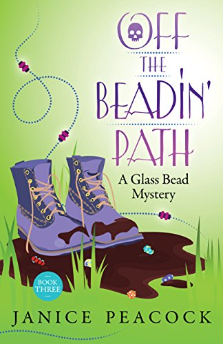 - Off the Beadin' Path (Glass Bead Mystery Series Book 3)
