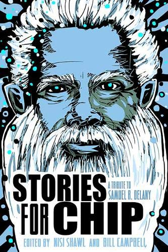 B.o.o.k Stories for Chip: A Tribute to Samuel R. Delany<br />W.O.R.D