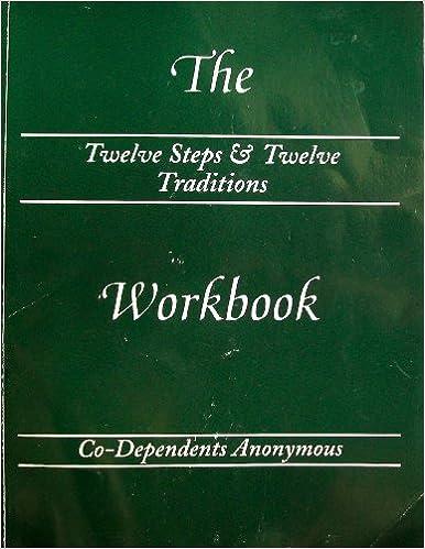 The Twelve Steps Twelve Traditions Workbook Of Co