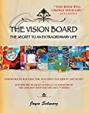 img - for The Vision Board: The Secret to an Extraordinary Life book / textbook / text book
