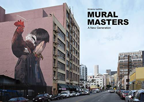 Mural Masters: A New Generation por Kiriakos Iosifidis
