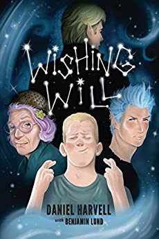 Wishing Will by [Harvell, Daniel, Lund, Benjamin]