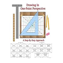 Drawing In One-Point Perspective by Harold Olejarz