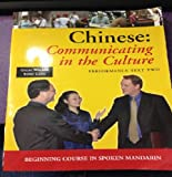 Chinese : Beginning Course in Spoken Mandarin: Performance Text Two, Walker, Galal and Lang, Yong, 0874153557