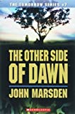 The Other Side of Dawn (The Tomorrow Series #7) by Marsden, John (2007) Paperback