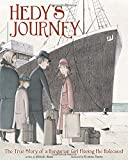Hedy's Journey: The True Story of a Hungarian Girl Fleeing the Holocaust (Encounter: Narrative Nonfiction Picture Books)
