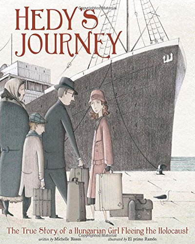Hedy's Journey: The True Story of a Hungarian Girl Fleeing the Holocaust (Encounter: Narrative Nonfiction Picture Books) pdf epub