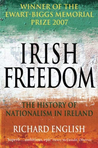 Irish Freedom: The History of Nationalism in Ireland pdf epub