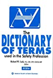 The Dictionary of Terms Used in the Safety Profession 9781885581334