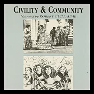Civility and Community Audiobook
