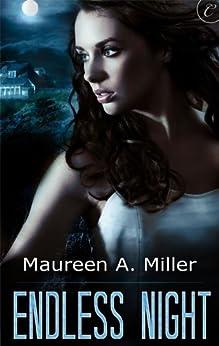 Endless Night by [Miller, Maureen A.]