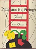 Patch and the Strings, Karen B. Winnick, 0397317492