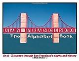 San Francisco: The Alphabet Book