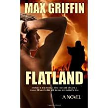 Flatland by Griffin, Max (2013) Paperback