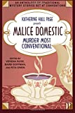: Katherine Hall Page Presents Malice Domestic 11: Murder Most Conventional