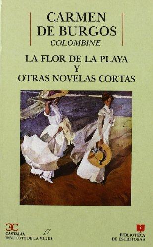 La flor de la playa y otras novelas cortas (Biblioteca de escritoras) (Spanish Edition)