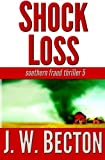 img - for Shock Loss: Southern Fraud Thriller 5 book / textbook / text book