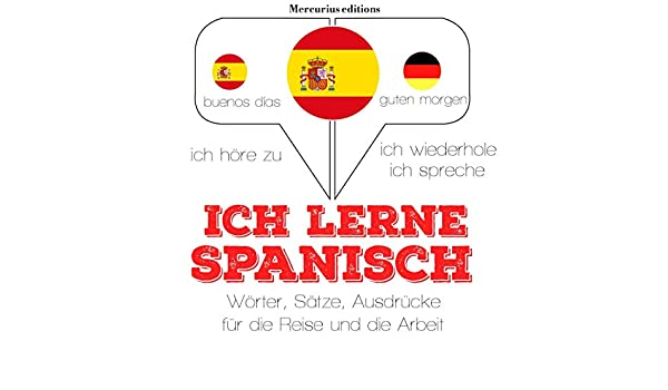 Amazoncom Ich Lerne Spanisch Ich Höre Zu Ich Wiederhole
