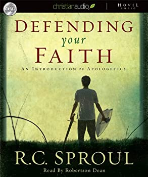 Defending Your Faith: An Introduction to Apologetics 1581345194 Book Cover