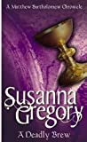 Front cover for the book A Deadly Brew by Susanna Gregory