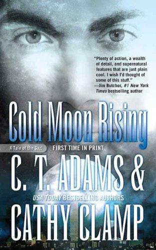 Amazon Cold Moon Rising A Tale Of The Sazi Tales Of The Sazi