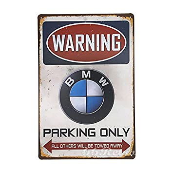 Retro BMW Parking Only Vintage Retro Metal Tin Sign Wall - Bmw parking only signs