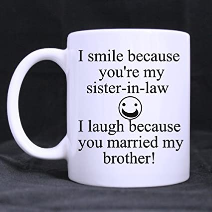 new wedding gifts presents funny quotes i smile because youre my sister in