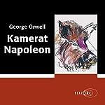 Kamerat Napoleon [Animal Farm] | George Orwell