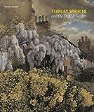 Stanley Spencer and the English Garden, Steven Parissien, 1907372121