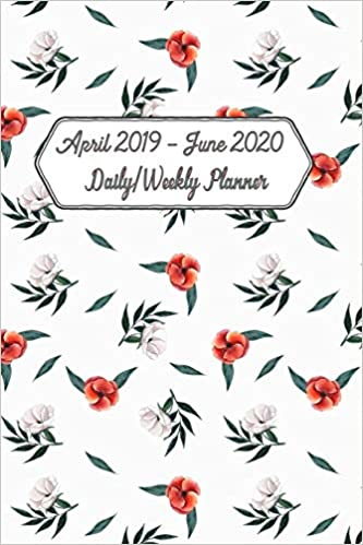 Best Daily Planner 2020 Amazon.com: April 2019 June 2020 Daily / Weekly Planner: 15 Month