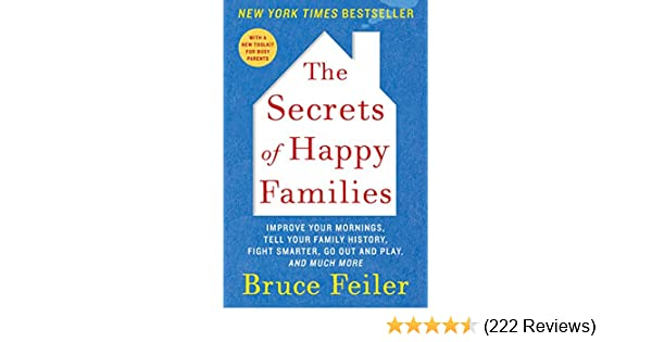 Amazon the secrets of happy families improve your mornings amazon the secrets of happy families improve your mornings rethink family dinner fight smarter go out and play and much more ebook bruce feiler fandeluxe Images