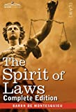 The Spirit of Laws, Baron De Montesquieu, 1616405295