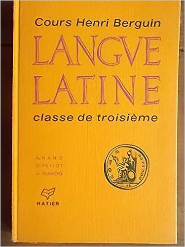 Téléchargements PDF gratuits Langue latine. Classe de troisième. Versions et thèmes - Initiation à la poésie - Vocabulaire. 1966. (Latin, Manuel scolaire secondaire) PDF ePub MOBI